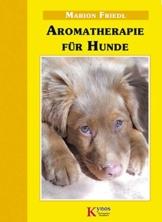 Aromatherapie (Das besondere Hundebuch) -