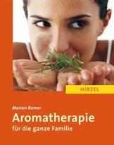 Aromatherapie für die ganze Familie -